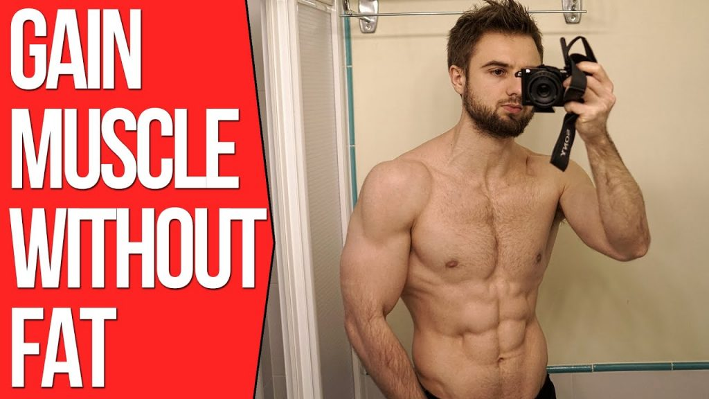 Gain Muscle Without Gaining Fat